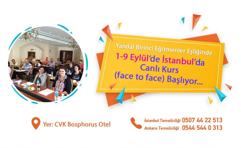 1-9 Eylül'de İstanbul'da Canlı Kurs (face to face) başlıyor